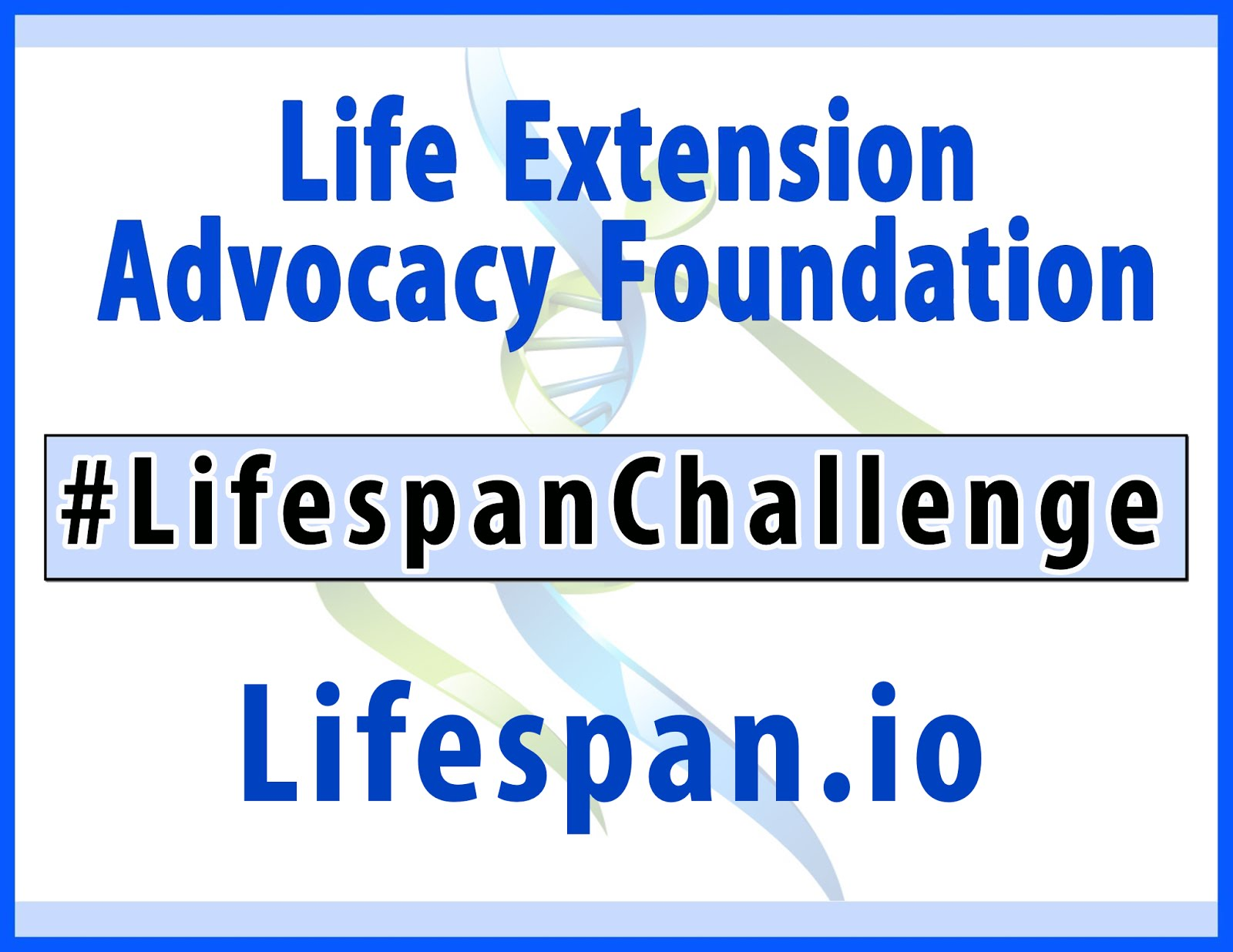 LIFE EXTENSION ADVOCACY FOUNDATION: