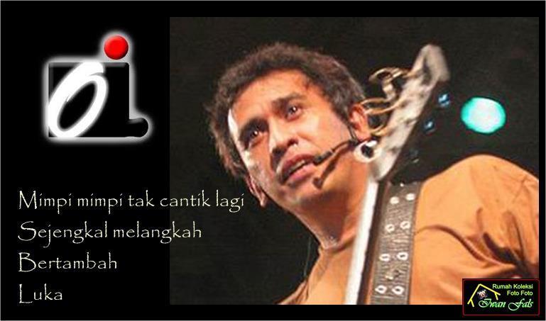 Kata Mutiara Dalam Lirik Lagu Iwan Fals | Wengker.com | Info Ponorogo ...