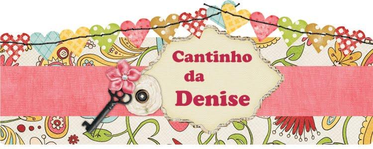 Cantinho da Denise