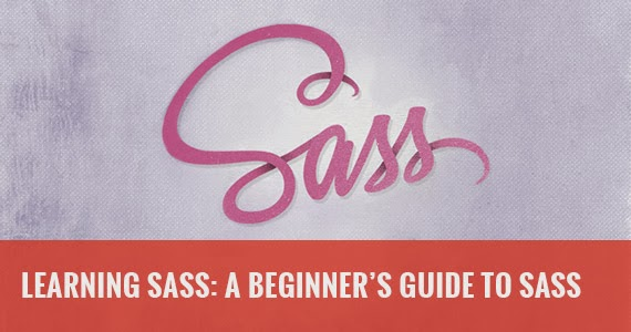 Learning SASS: A Beginner's Guide to SASS