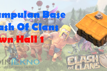 Kumpulan Base Town Hall 1 Lengkap Clash Of Clans