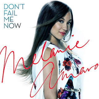Don't Fail Me Now (Melanie Amaro)