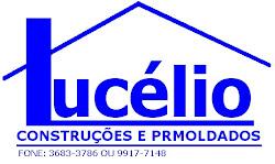 LUCÉLIO CONSTRUÇÕES & PREMOLDADOS