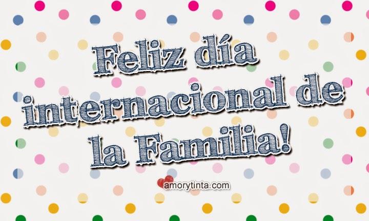 tarjeta para el dia internacional de la familia