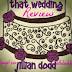 Review: That Wedding