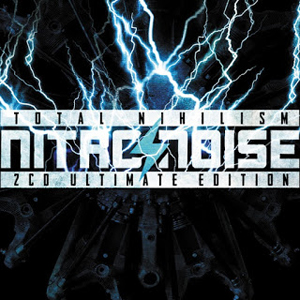 Nitronoise - Total Nihilism Ultimate (2CD 2015)