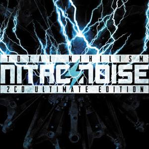 Nitronoise - Total Nihilism Ultimate (2CD 2015)