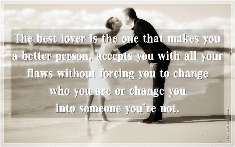 The Best Lover Is The One That Makes You A Better Person, Picture Quotes, Love Quotes, Sad Quotes, Sweet Quotes, Birthday Quotes, Friendship Quotes, Inspirational Quotes, Tagalog Quotes