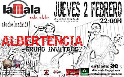 Cartel actuación Albertencia jueves 2 de febrero de 2012 en sala LaMala, Aluche. Madrid