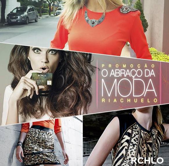 Participar da promoção Riachuelo 2015 O Abraço da Moda