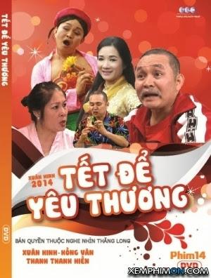Phim Tết Để Yêu Thương