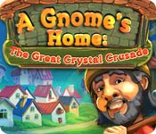 เกมส์ A Gnome's Home - The Great Crystal Crusade