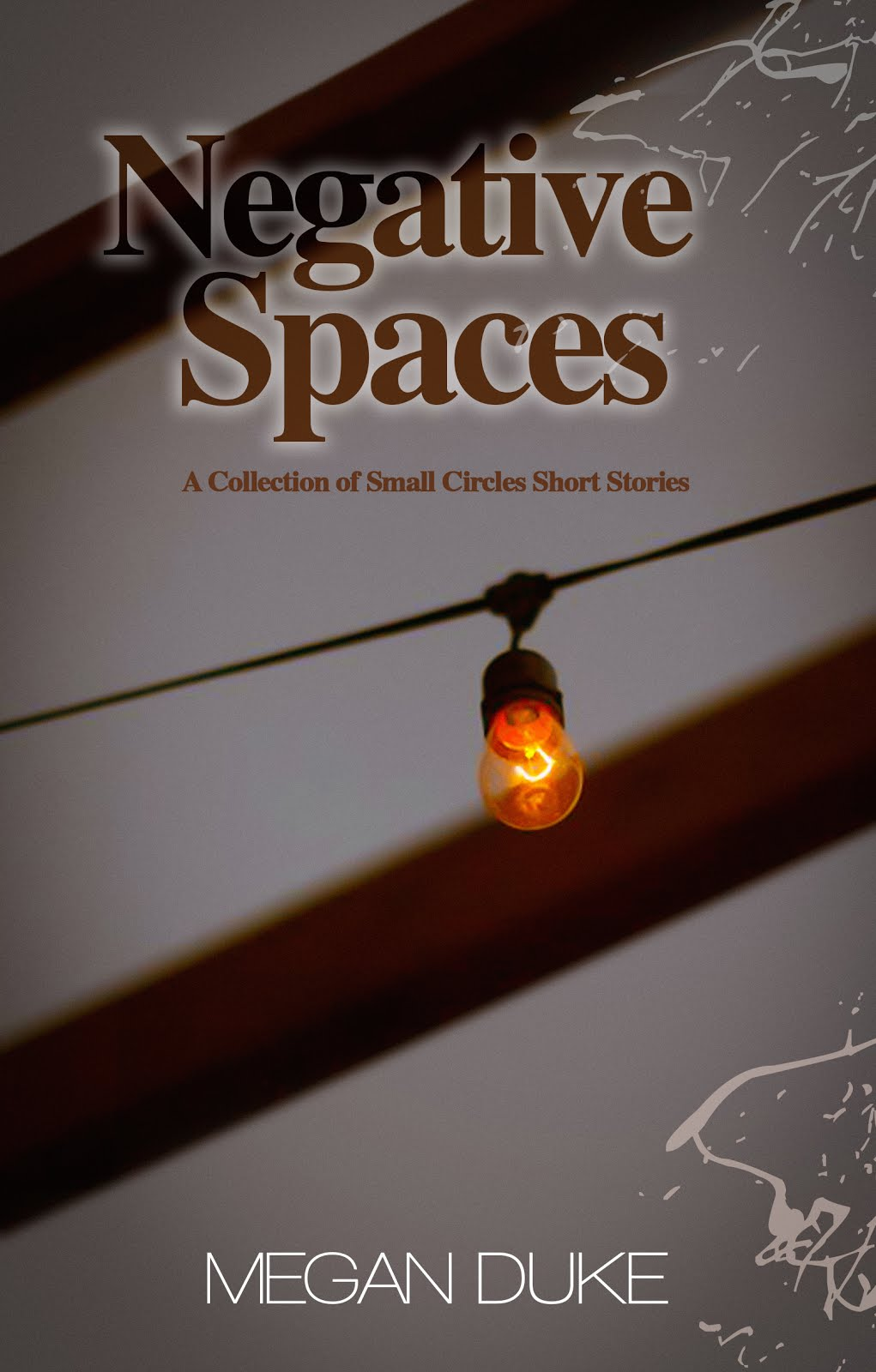 Negative Spaces (Small Circles Short Stories)