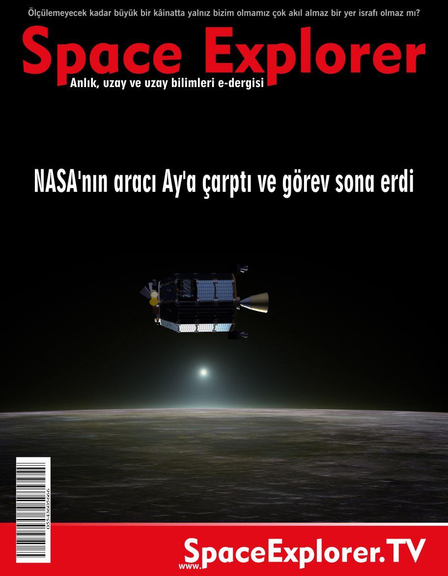 NASA'nın aracı Ay'a çarptı görev sona erdi