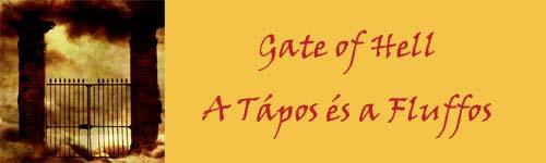 Gate of Hell - A tápos és a fluffos