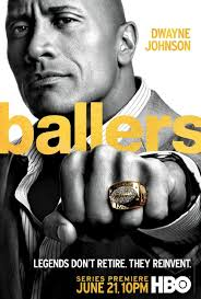 Ballers Season 1  | Eps 01-06 [Ongoing]