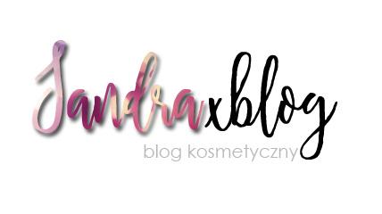 ♥sandraxblog - kosmetycznie i nie tylko