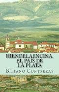 Hiendelaencina. El País de la Plata