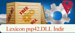 Lexicon psp42.dll Hatası çözümü.