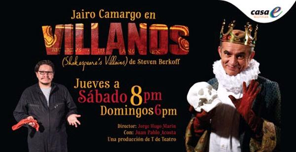 Los-Villanos-estreno-nacional-obra-Steven-Berkoff-actuada-Jairo-Camargo