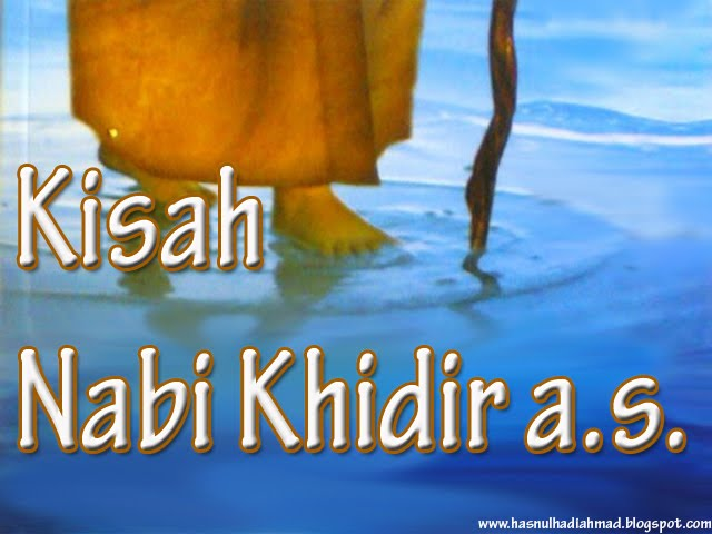 Coming of the KHIDIR AS, & The Al MAHDI & The Isa Al Masih!!!