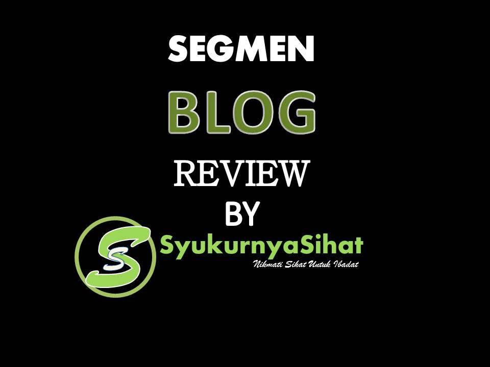 http://www.syukurnyasihat.com/2014/11/segmen-blog-review-by-syukurnya-sihat.html