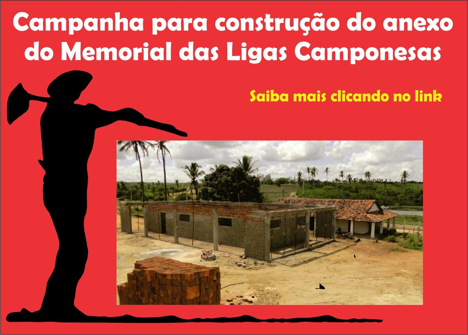 Campanha para construção do anexo do Memorial das Ligas Camponesas