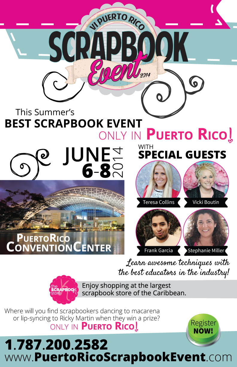 Puerto Rico Scrapbooking Event 6-8 JUN 2014! MAGICAL