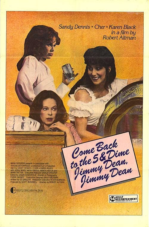 Come Back to the 5 & Dime Jimmy Dean, Jimmy Dean (1982) Karen Black, Sandy Dennis, Cher