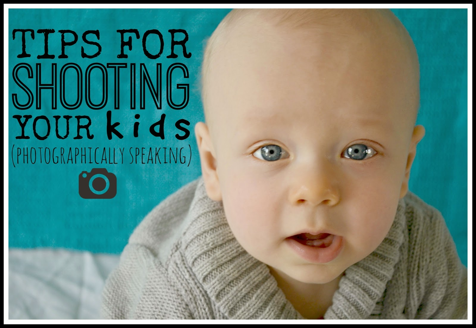 !0 Tips For Shooting Your Kids #photography #kids