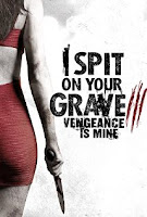 I Spit on Your Grave 3 (2015) Poster