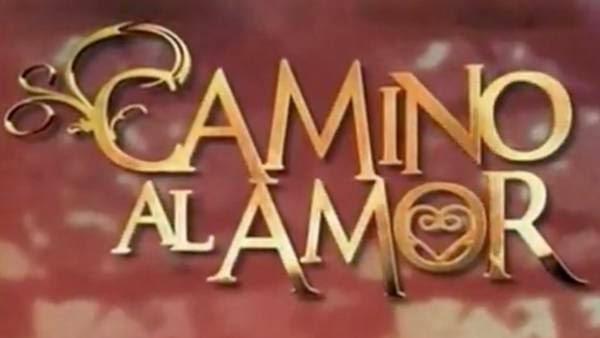 Camino al Amor Capitulo 55 Telenovela Online