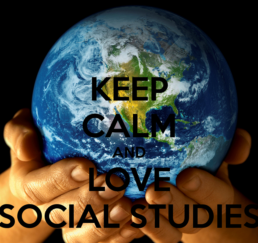 Image result for keep calm and love social studies