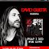 David Guetta presenta su nuevo sencillo WHAT I DID FOR LOVE