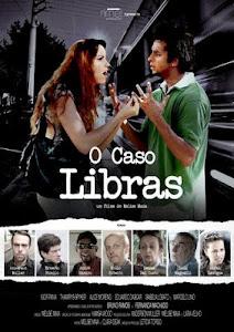 FILME O CASO LIBRAS