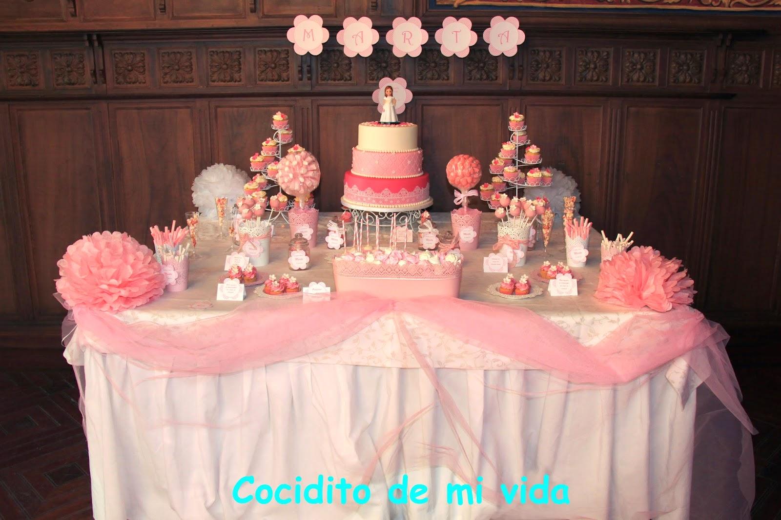 Cocidito de mi vida mesa dulce de comuni n para marta - Como decorar una mesa de comunion ...