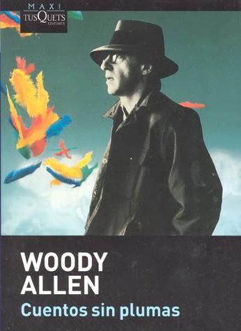Cuentos sin plumas Woody Allen