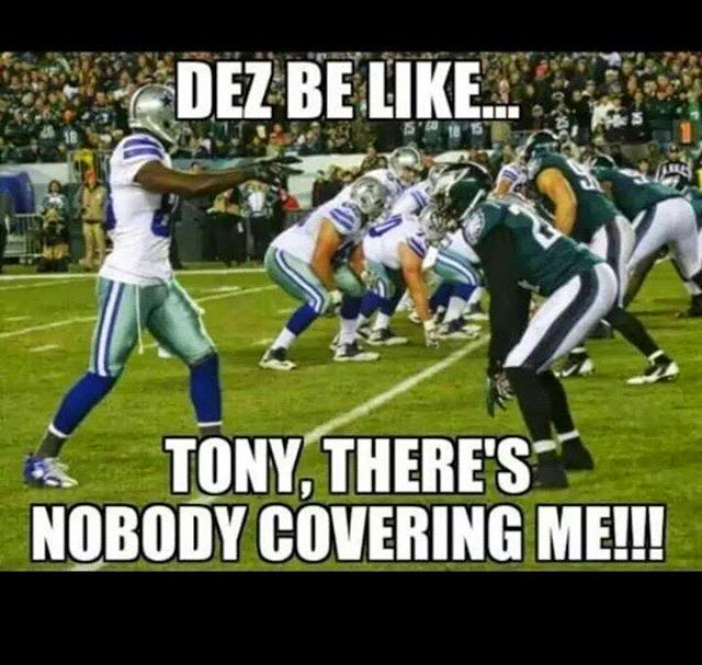 dez be like... tony, there's nobody covering me!!!