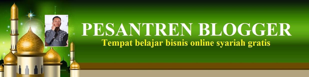 PESANTREN BLOGGER : Bisnis Online Syariah