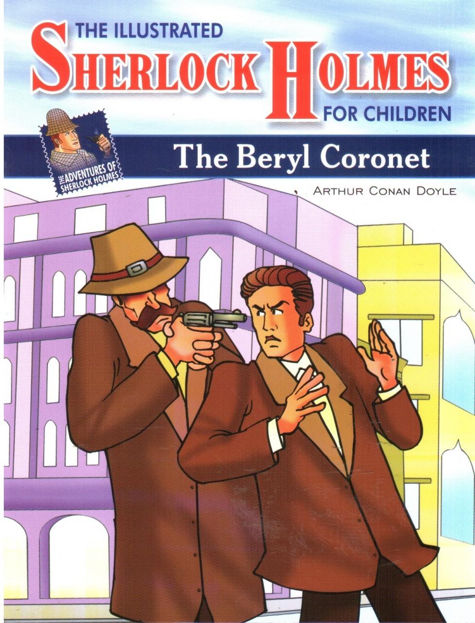 Adventures of Sherlock Holmes- The Beryl Coronet