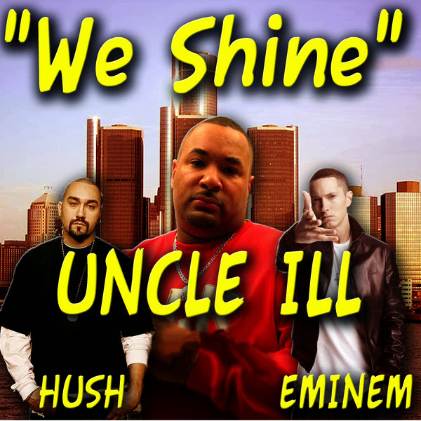 Uncle ILL - We Shine (feat. Eminem) - Single  Cover