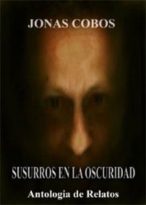 Portada de Susurros en la oscuridad, de Jonas Cobos