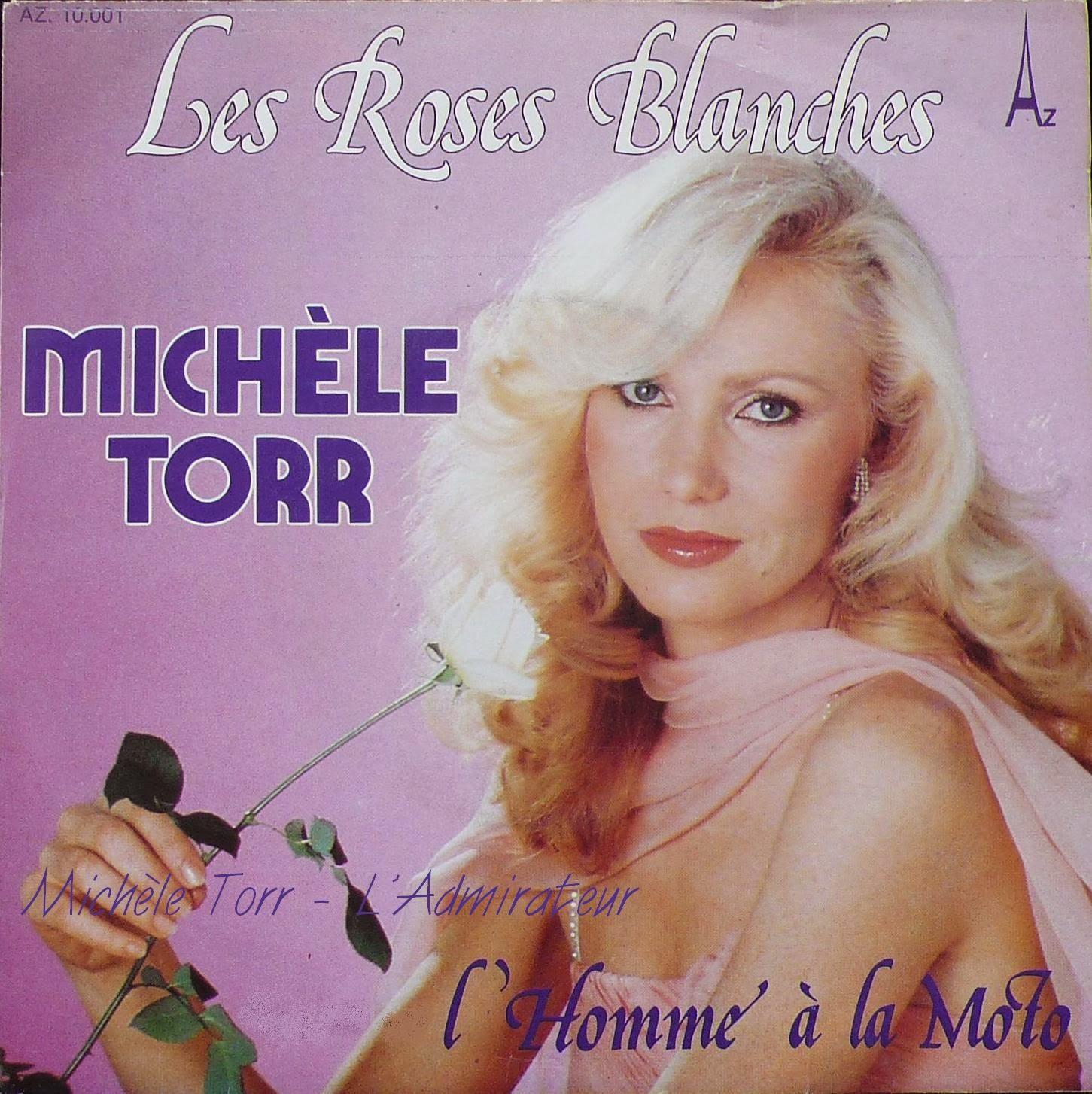 Michèle Torr - Les Roses Blanches / L'Homme A La Moto