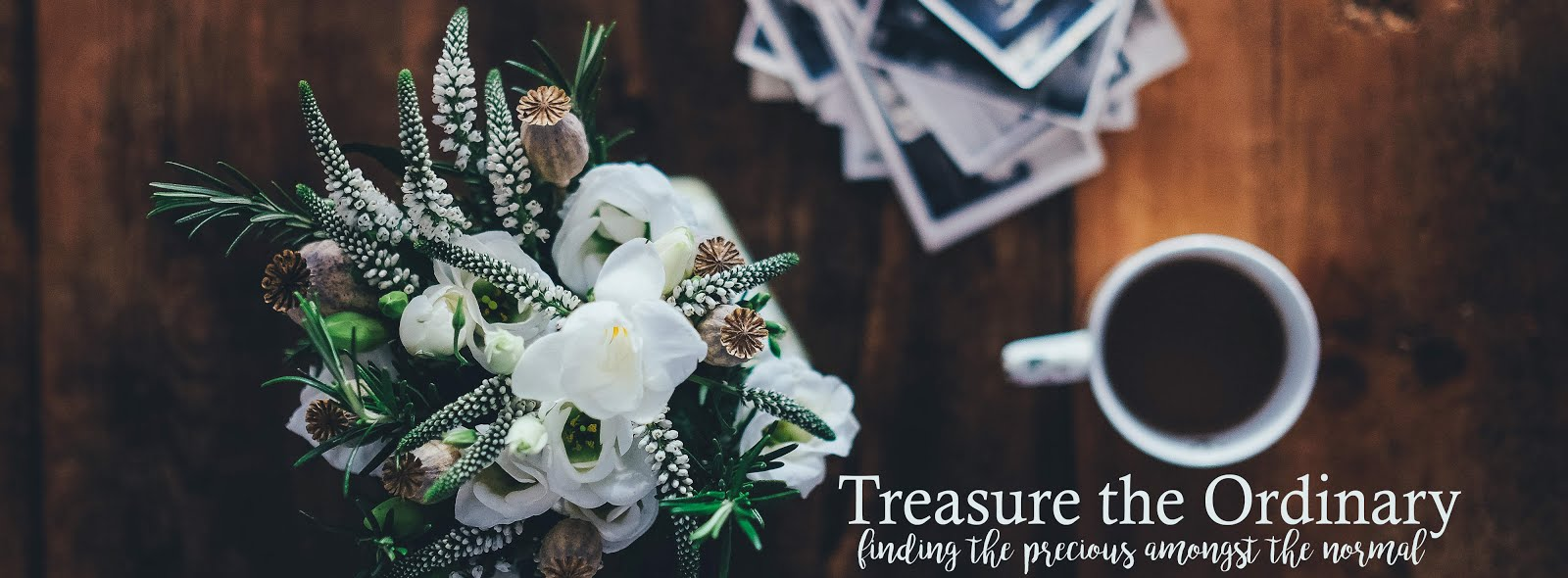 Treasure the Ordinary