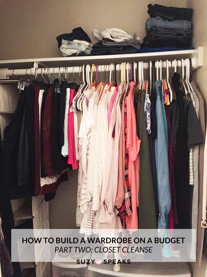 build wardrobe on a budget - closet cleanse