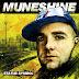 Muneshine - Status Symbol