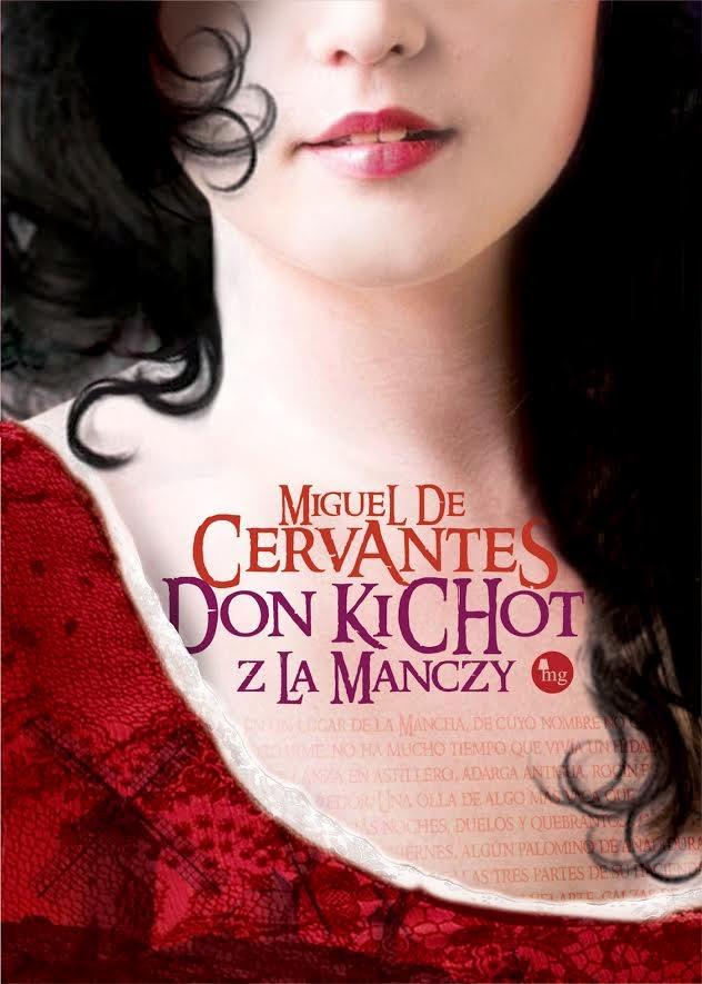 """""""Don Kichot z La Manczy"""" - Miguel De Cervantes"""