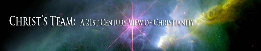 Christs Team: A 21st Century View of Christianity