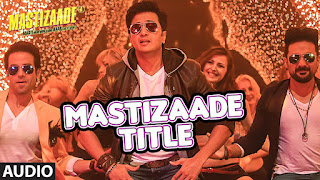 MASTIZAADE Title Song