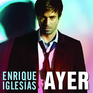 Enrique Iglesias - Ayer Lyrics